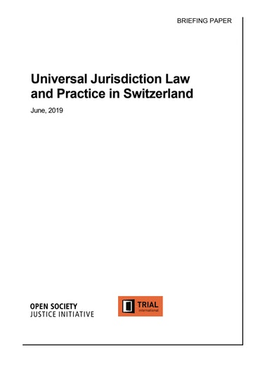First page of PDF with filename: universal-jurisdiction-law-practice-switzerland-20190712.pdf