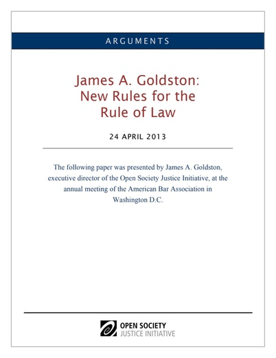 First page of PDF with filename: goldston-aba-ruleoflaw-04242013.pdf