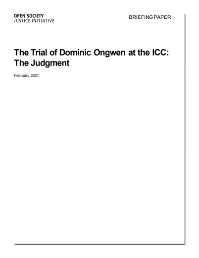 First page of PDF with filename: briefing-paper-dominic-ongwen-trial-judgment-20210202.pdf