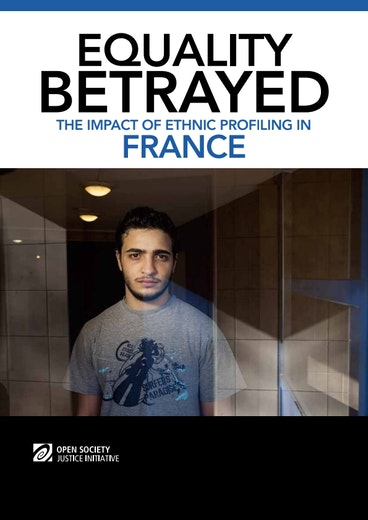 First page of PDF with filename: equality-betrayed-impact-ethnic-profiling-france-20130925.pdf