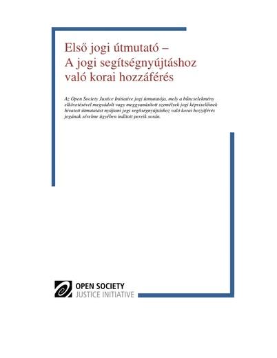 First page of PDF with filename: első-jogi-útmutató-a- jogi-segítségnyújtá-shoz-való-korai hozzáférés-20120924.pdf